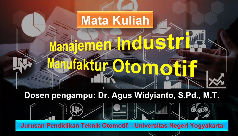 Manajemen Industri Manufaktur Otomotif - D4