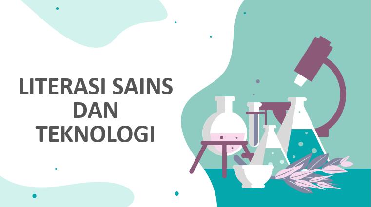Literasi Sains dan Teknologi [Rizqa Devi Anazifa, M.Pd]