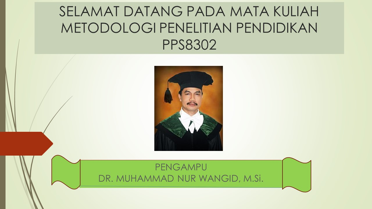 Metodologi Penelitian Pendidikan (PD A)