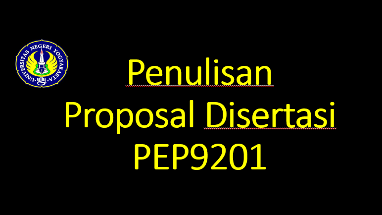Penulisan Proposal Disertasi-PEP 9201