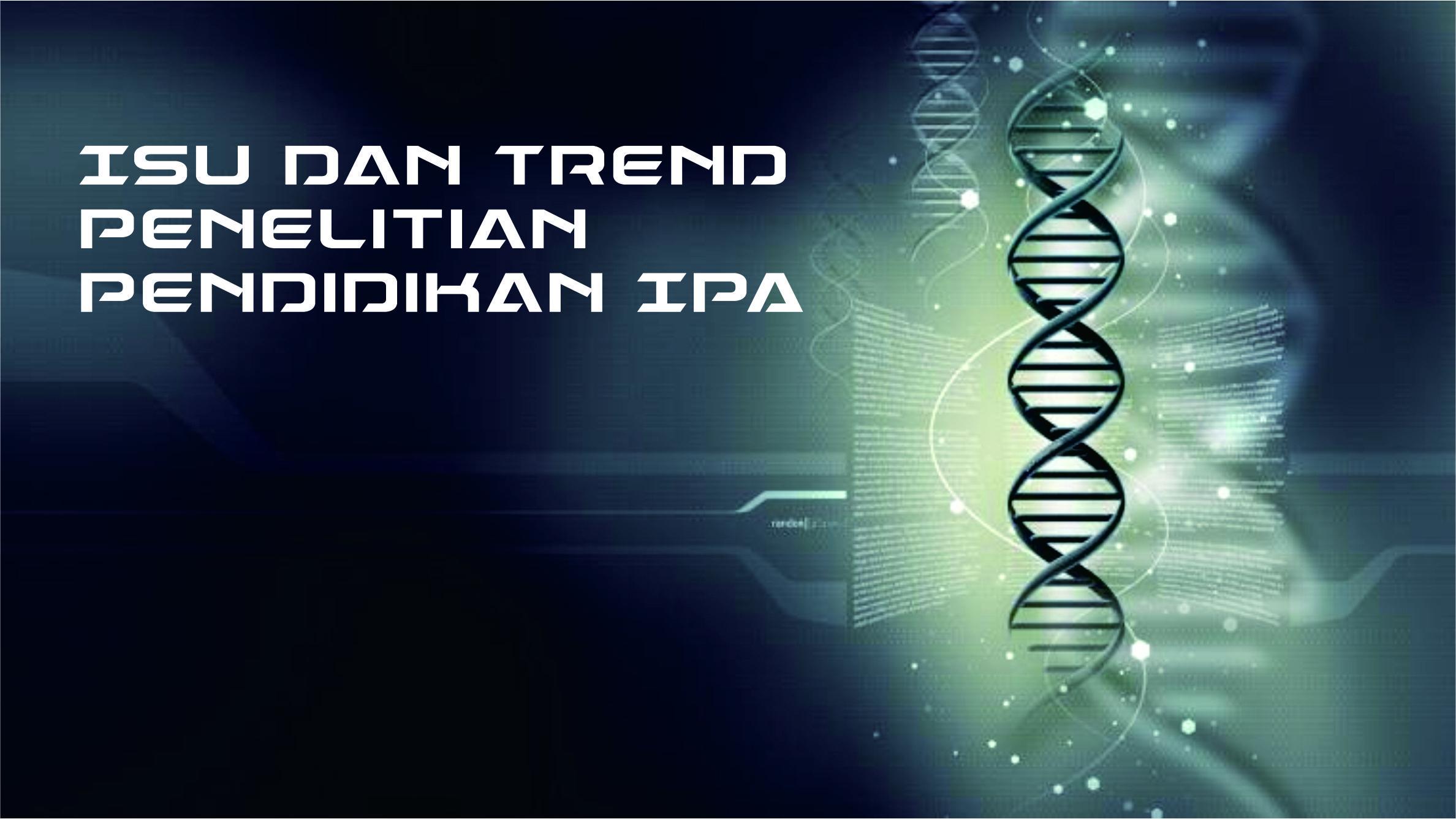 Isu dan Trend Penelitian Pendidikan IPA_ZKP & Vinta_PIP9252