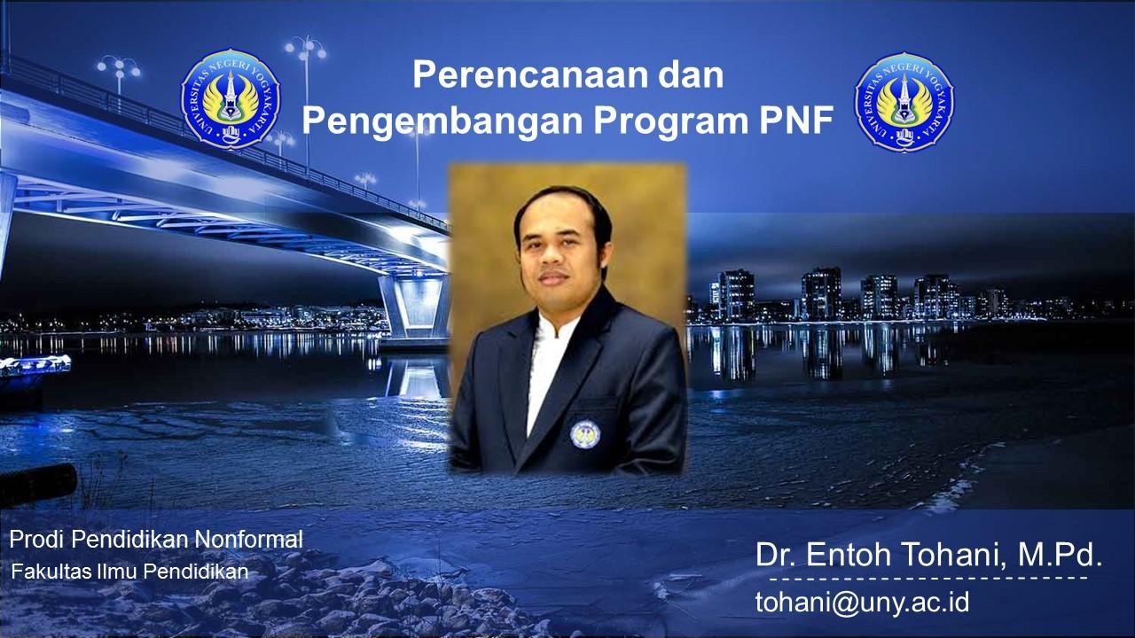 Perencanaan dan Pengembangan Program PNF