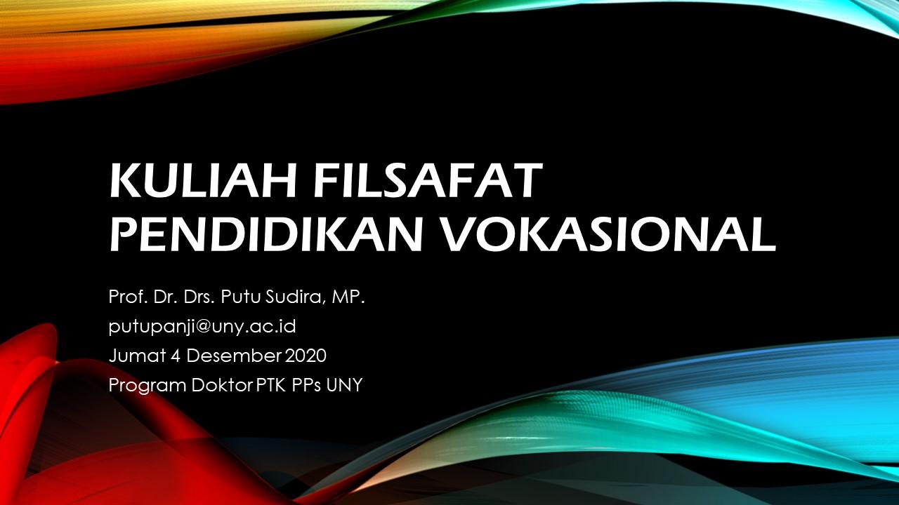 FILSAFAT PENDIDIKAN VOKASIONAL (PAS9201)-PUTU SUDIRA