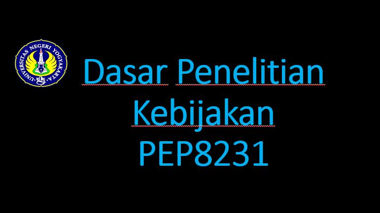 Dasar Penelitian Kebijakan-PEP8231