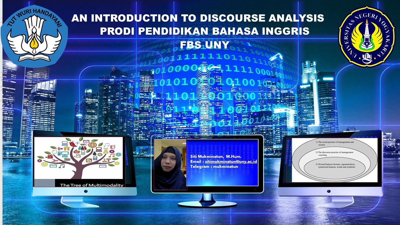 An Introduction to Discourse Analysis 2020/2021 (Siti Mukminatun, M.Hum)